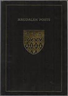 Magdalen Poets: Five Centuries Of Poetry From Magdalen College Oxford - Robert Macfarlane