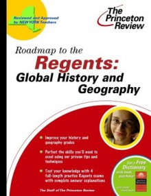 Roadmap to the Regents: Global History & Geography - Princeton Review