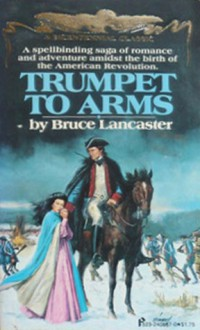 Trumpet To Arms - Bruce Lancaster