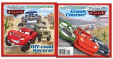 Off-road Racers!/Crash Course! (Disney/Pixar Cars) - Frank Berrios, Walt Disney Company