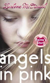 Raina's Story - Lurlene McDaniel
