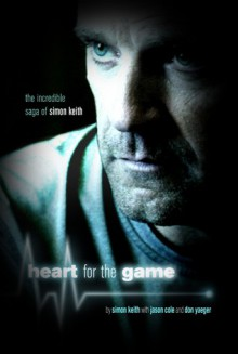 Heart of the Game - Simon Keith, Jason Cole, Don Yaeger