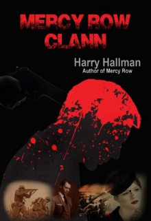 Mercy Row Clann: Book 2 in the Mercy Row Series - Harry Hallman