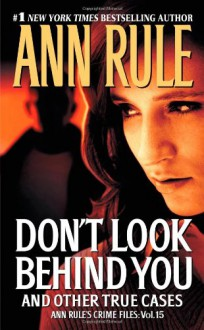 Don't Look Behind You - Ann Rule