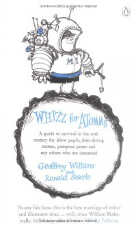 Whizz for Atomms - Geoffrey Willans, Ronald Searle