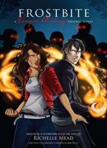 Frostbite: The Graphic Novel - Richelle Mead,Leigh Dragoon,Emma Vieceli