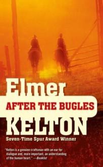 After the Bugles (Buckalew Family) - Elmer Kelton