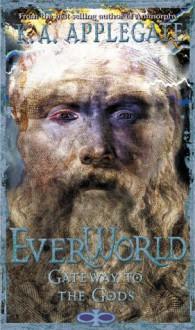 Gateway to the Gods (Everworld #7) - Katherine A. Applegate