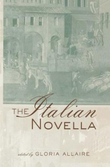 The Italian Novella - Gloria Allaire