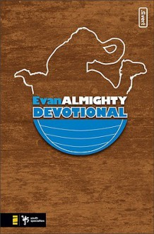 Evan Almighty Devotional - Kevin Johnson