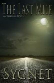 The Last Mile - L.S. Sygnet