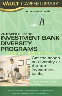 Vault/Seo Guide to Investment Bank Diversity Programs - William Goodloe