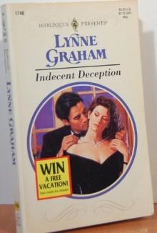 Indecent Deception (Harlequin Presents, #1740) - Lynne Graham