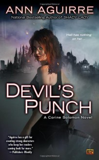 Devil's Punch: A Corine Solomon Novel - Ann Aguirre