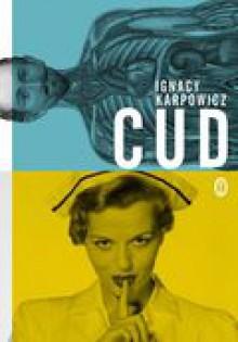 Cud - Karpowicz Ignacy