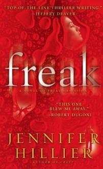 Freak (Serial Killer Files) - Jennifer Hillier