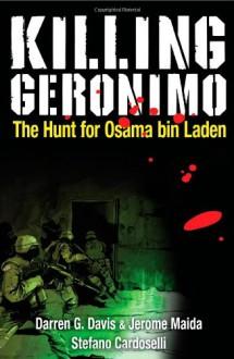 Killing Geronimo: The Hunt for Osama bin Laden - Bluewater Productions, James Boulton