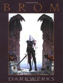Darkwerks: The Art of Brom - Brom