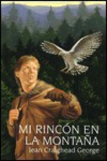 Mi Rincon En LA Montana/ My Side of the Mountain - Jean Craighead George