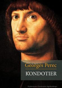 Kondotier - Georges Perec