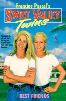 Best Friends - Francine Pascal, Jamie Suzanne