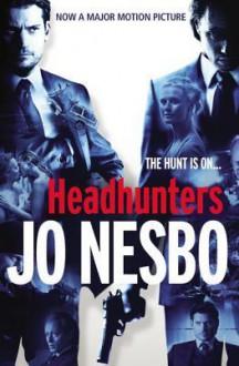 Headhunters - Don Bartlett, Jo Nesbø