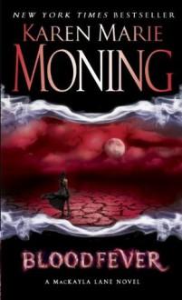 Bloodfever - Karen Marie Moning