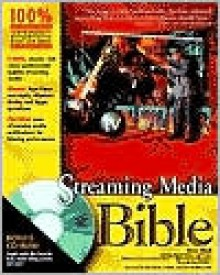 Streaming Media Bible [With CDROM] - Steve Mack