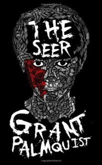 The Seer - Grant Palmquist