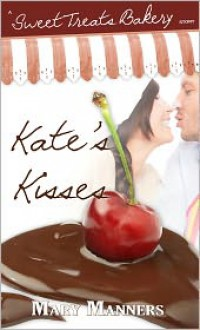 Kate's Kisses - Mary Manners