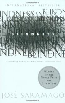 Blindness - José Saramago,Giovanni Pontiero