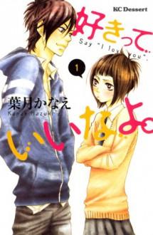 "Say "" I love you"" - Kanae Hazuki"