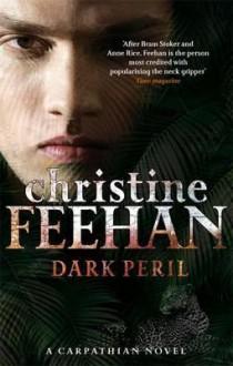 Dark Peril (Carpathians, #21) - Christine Feehan