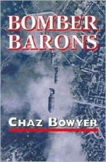 Bomber Barons - Chaz Bowyer