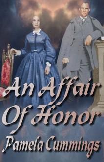 An Affair of Honor - Pamela Cummings