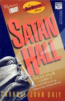 Adventures of Satan Hall - Carroll John Daly