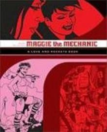 Maggie the Mechanic - Jaime Hernández