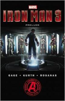 Marvel's Iron Man 3 The Movie Prelude - Will Pilgrim, Christos Gage, Ramon Rasonos