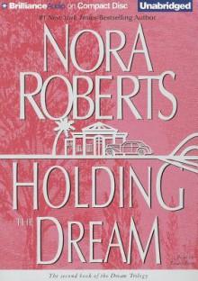 Holding the Dream - Sandra Burr, Nora Roberts