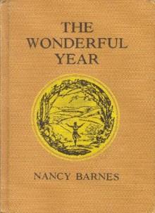 The Wonderful Year - Nancy Barnes, Kate Seredy