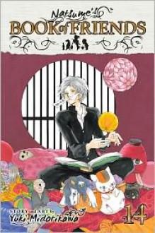 Natsume's Book of Friends , Vol. 14 - Yuki Midorikawa
