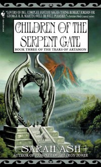 Children of the Serpent Gate - Sarah Ash