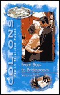 From Boss To Bridegroom - Victoria Pade