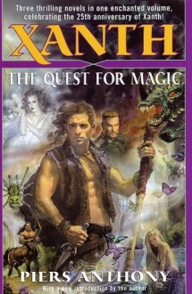 Xanth: The Quest for Magic - Piers Anthony