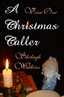 A Christmas Caller Verse One: Marrey's Host - Shelagh Watkins