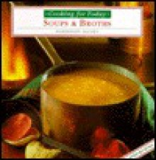 Soups and Broths - Smithmark Publishing