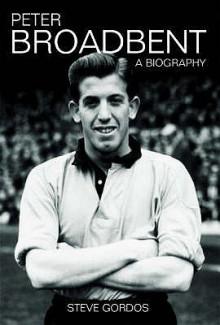 Peter Broadbent: A Biography - Steve Gordos