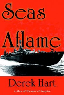 Seas Aflame - Derek Hart