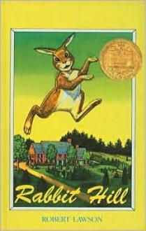 Rabbit Hill - Robert Lawson