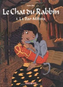 Le Chat du Rabbin, Tome 1: La Bar Mitsva - Joann Sfar, Brigitte Findakly